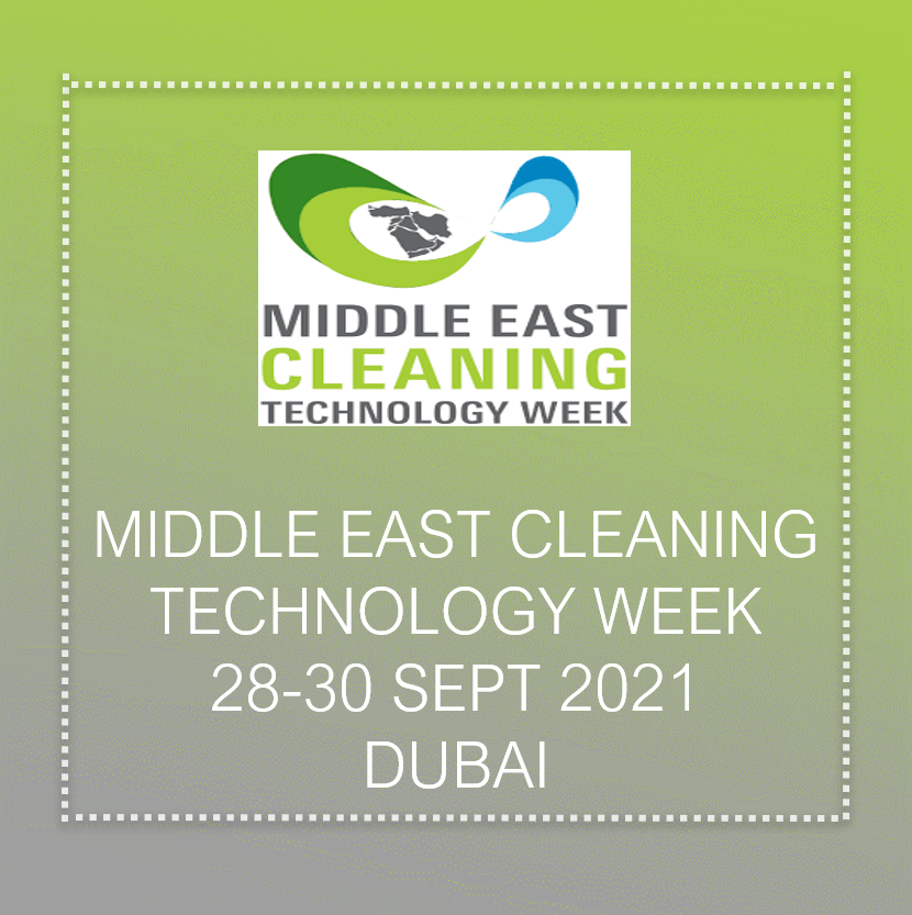 Middle East Cleaning Technology Week 2021 In Dubai